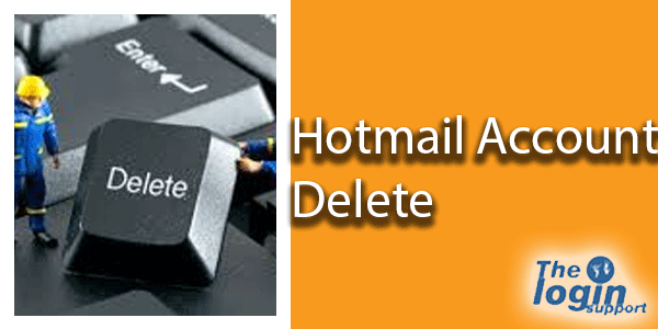 How to Delete Hotmail Account 2018 Permanently?